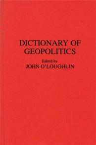 Dictionary of Geopolitics cover image