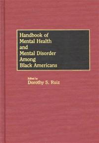 Handbook of Mental Health and Mental Disorder Among Black Americans cover image