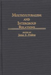 Multiculturalism and Intergroup Relations cover image