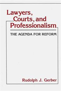 Lawyers, Courts, and Professionalism cover image