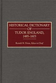 Historical Dictionary of Tudor England, 1485-1603 cover image