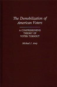 The Demobilization of American Voters cover image