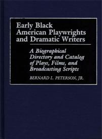 Early Black American Playwrights and Dramatic Writers cover image