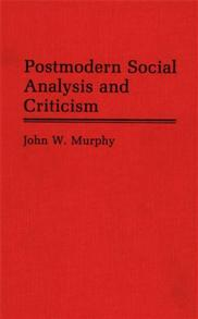 Postmodern Social Analysis and Criticism cover image