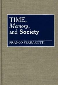 Time, Memory, and Society cover image