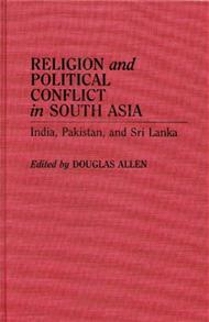Religion and Political Conflict in South Asia cover image