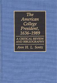 The American College President, 1636-1989 cover image
