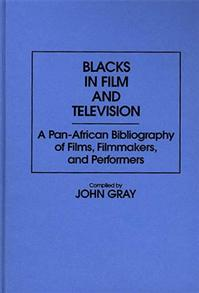 Cover image for Blacks in Film and Television