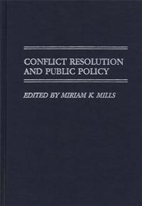 Conflict Resolution and Public Policy cover image