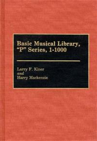 Basic Musical Library, P Series, 1-1000 cover image
