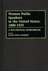 Women Public Speakers in the United States, 1800-1925 cover image