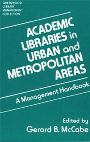 Academic Libraries in Urban and Metropolitan Areas cover image