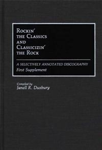 Cover image for Rockin' the Classics and Classicizin' the Rock