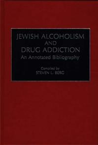 Jewish Alcoholism and Drug Addiction cover image