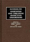 Handbook for Assessing and Treating Addictive Disorders cover image