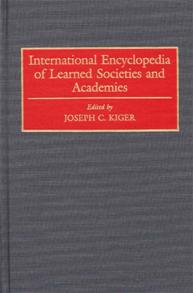 International Encyclopedia of Learned Societies and Academies cover image