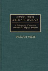 Songs, Odes, Glees, and Ballads cover image