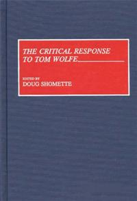 The Critical Response to Tom Wolfe cover image