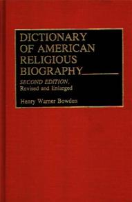 Dictionary of American Religious Biography, 2nd Edition cover image