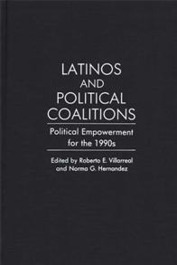 Latinos and Political Coalitions cover image