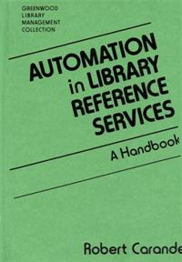 Automation in Library Reference Services cover image