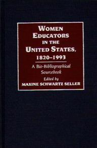 Women Educators in the United States, 1820-1993 cover image