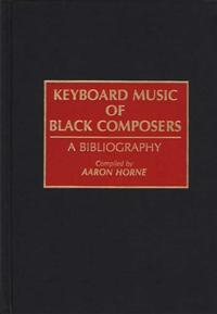 Cover image for Keyboard Music of Black Composers