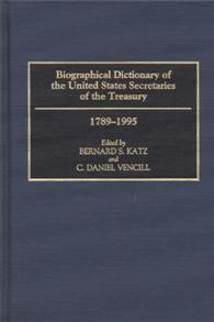 Biographical Dictionary of the United States Secretaries of the Treasury, 1789-1995 cover image