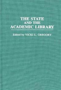 The State and the Academic Library cover image