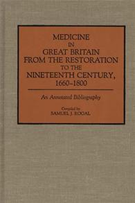 Medicine in Great Britain from the Restoration to the Nineteenth Century, 1660-1800 cover image