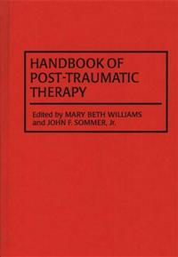 Handbook of Post-Traumatic Therapy cover image