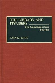 The Library and Its Users cover image