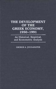The Development of the Greek Economy, 1950-1991 cover image
