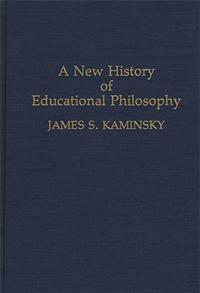 A New History of Educational Philosophy cover image