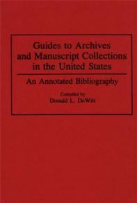 Cover image for Guides to Archives and Manuscript Collections in the United States