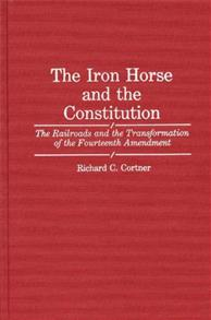 The Iron Horse and the Constitution cover image