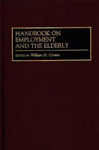Handbook on Employment and the Elderly cover image
