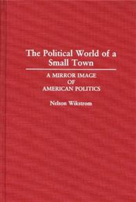 The Political World of a Small Town cover image