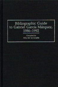 Bibliographic Guide to Gabriel Garcia Marquez, 1986-1992 cover image