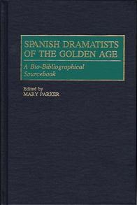 Spanish Dramatists of the Golden Age cover image