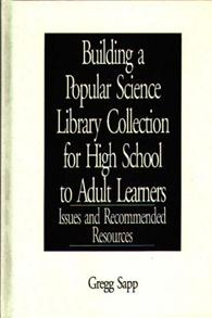 Building a Popular Science Library Collection for High School to Adult Learners cover image
