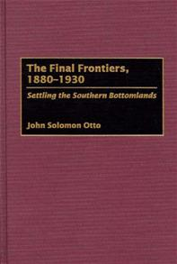 The Final Frontiers, 1880-1930 cover image