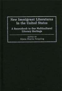 New Immigrant Literatures in the United States cover image