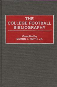 The College Football Bibliography cover image
