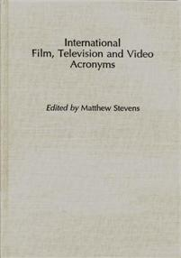 International Film, Television and Video Acronyms cover image