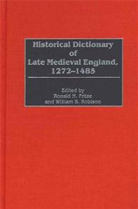 Historical Dictionary of Late Medieval England, 1272-1485 cover image