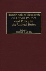 Handbook of Research on Urban Politics and Policy in the United States cover image