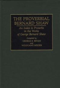 The Proverbial Bernard Shaw cover image