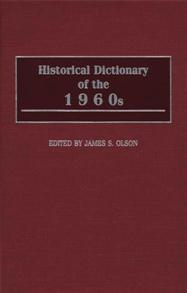 Historical Dictionary of the 1960s cover image