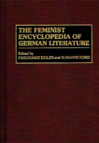 The Feminist Encyclopedia of German Literature cover image